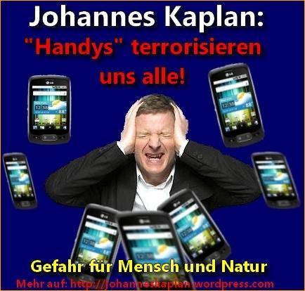 Handys terrorisieren die Menschheit