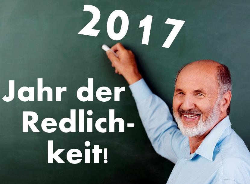 2017 - Jahr der Redlichkeit