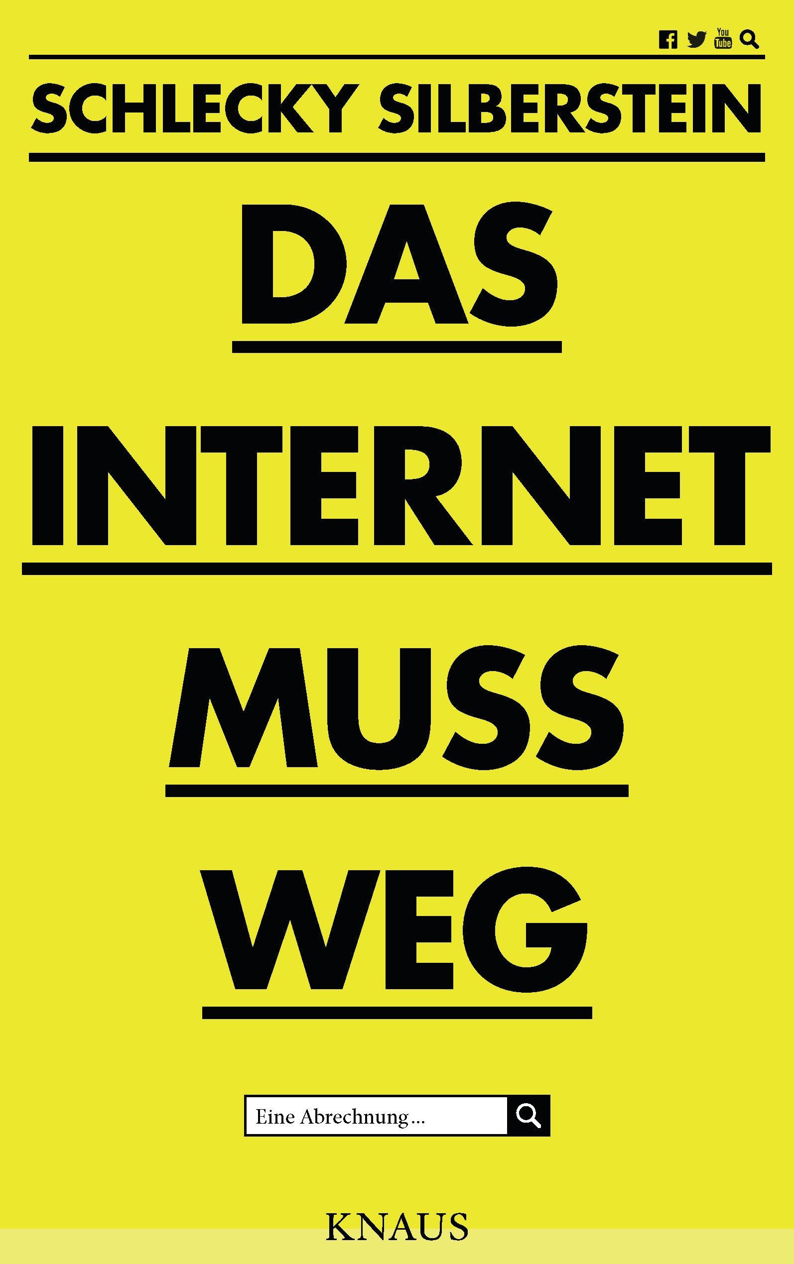 Internet muss weg